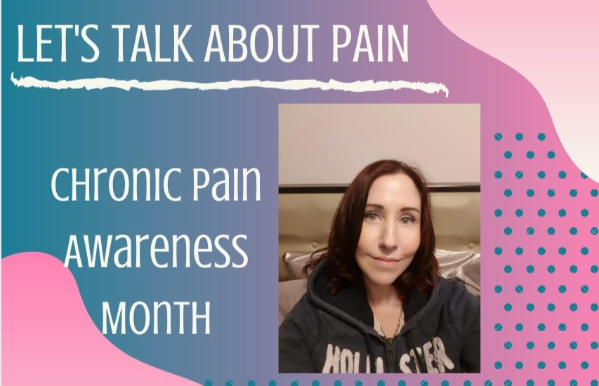 Let's Talk About Pain – Chronic Pain Awareness Month