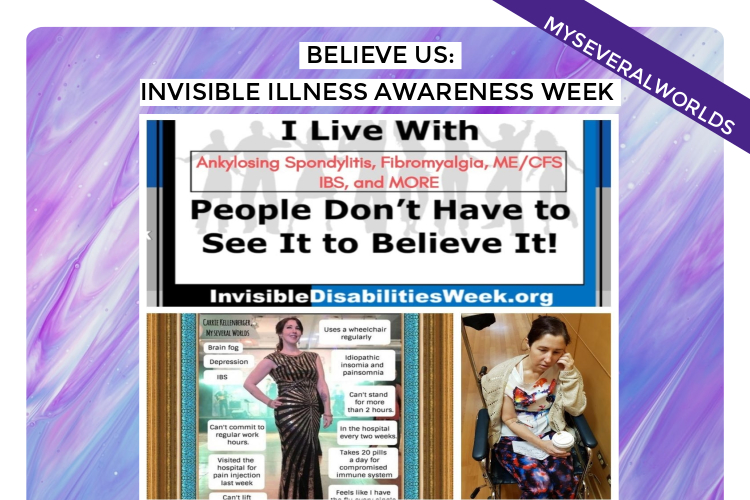 BELIEVE US: Invisible Illness Awareness Week 2019