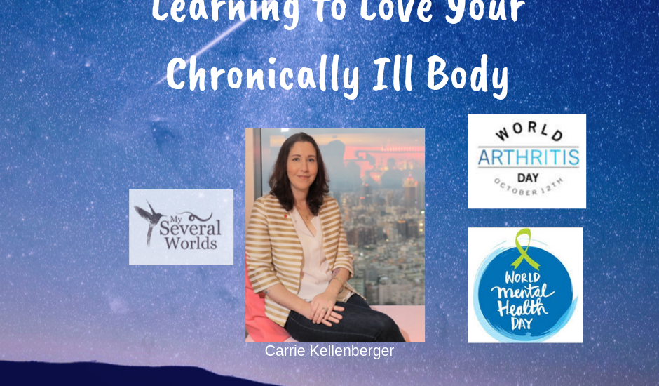 Learning to Love Your Chronically Ill Body