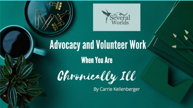 Advocacy Work and Chronic Illness