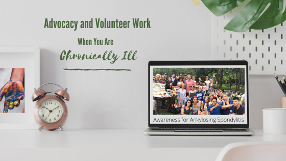 How do volunteer and do advocacy work when you're chronically ill. My Several Worlds.