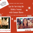 Tips for the Holiday Season with Chronic Illness