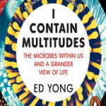 Ed Yong introduces us to the pioneering scientists on the front lines of microbe research and how this will change our view of nature. Microbes are part of our immune system and protect us from disease, help us with our health, and help to shape our identities. We can't live without them.