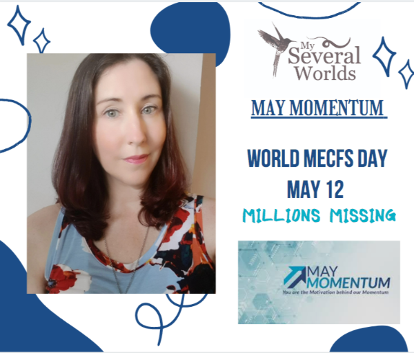 May Momentum World MECFS DAY - My Story by Carrie Kellenberger