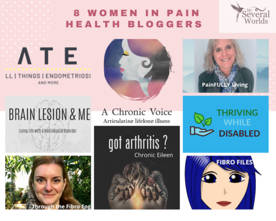 8 women in pain health bloggers that you should follow by Carrie Kellenberger at MySeveralWorlds.com